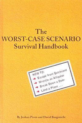 The Worst-Case Scenario Survival Handbook 9780613339896