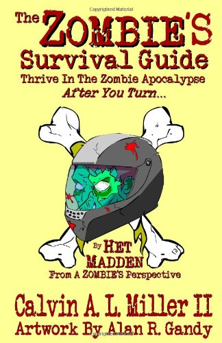 The Zombie's Survival Guide 9780615404967