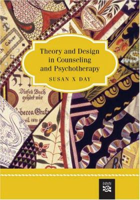 Theory and Design in Counseling and Psychotherapy 9780618191420
