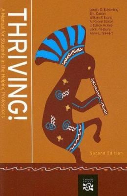 Thriving!: A Manual for Students in the Helping Professions 9780618882144