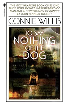 To Say Nothing of the Dog: How We Found the Bishop's Bird Stump at Last 9780613152426