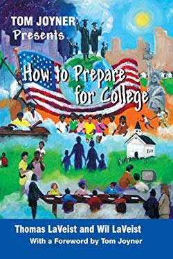 Tom Joyner Presents How to Prepare for College 9780615270975