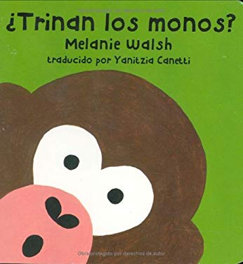 Trinan los Monos? = Do Monkeys Tweet? 9780618203185
