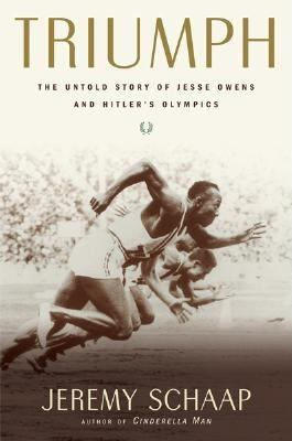 Triumph: The Untold Story of Jesse Owens and Hitler's Olympics 9780618688227