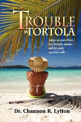 Trouble in Tortola 9780615186801