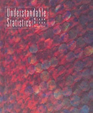 Understandable Statistics, Seventh Edition Advanced Placement Edition