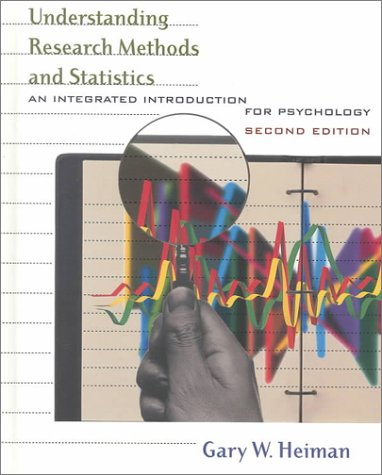 Understanding Research Methods and Statistics: An Integrated Introduction for Psychology 9780618043040