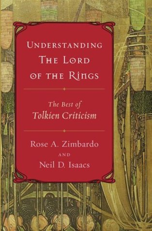 Understanding the Lord of the Rings: The Best of Tolkien Criticism 9780618422517