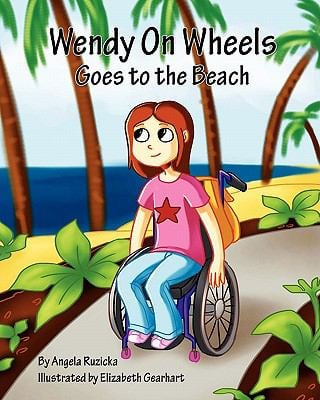 Wendy on Wheels Goes to the Beach 9780615378237