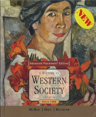 A History of Western Society, Advanced Placement Edition: Since 1300 9780618522736