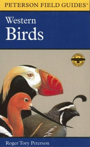 Western Birds: A Completely New Guide to Field Marks of All Species Found in North America West of the 100th Meridian and North of Me