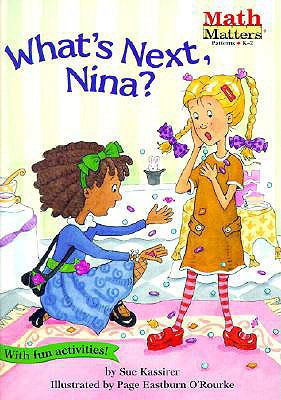 What's Next, Nina?: Math Matters 9780613393720