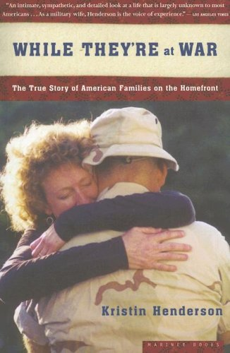 While They're at War: The True Story of American Families on the Homefront 9780618773459