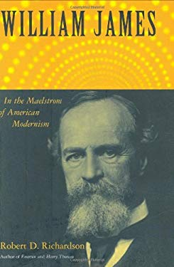 William James: In the Maelstrom of American Modernism 9780618433254