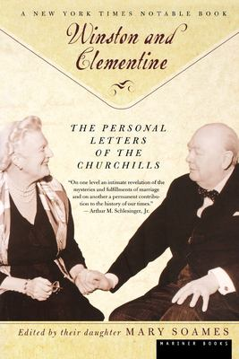 Winston and Celementine: The Personal Letters of the Churchills 9780618082513