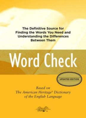 Word Check: A Concise Thesaurus Based on the American Heritage Dictionary of the English Language 9780618846931