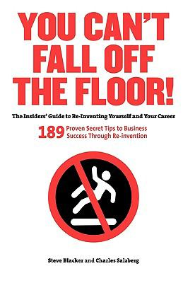 You Can't Fall Off the Floor 9780615291291
