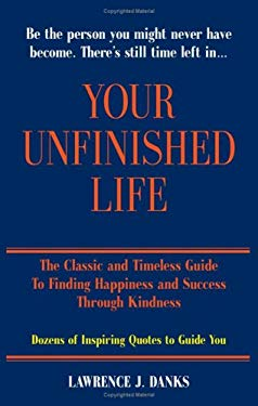 Your Unfinished Life 9780615242071