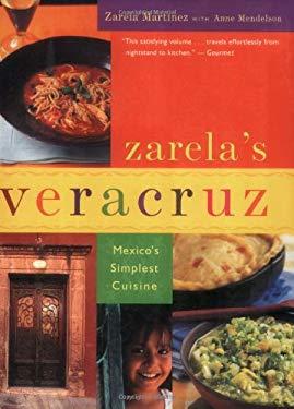 Zarela's Veracruz: Mexico's Simplest Cuisine 9780618444106