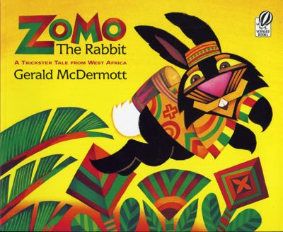 Zomo the Rabbit: A Trickster Tale from West Africa 9780613001762