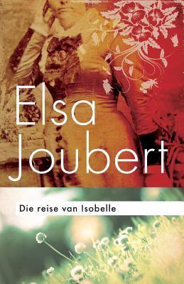 Die Reise Van Isobelle 9780624053071