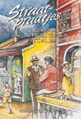Straatpraatjes: Language, Politics, and Popular Culture in Cape Town, 1909-1922 9780627021312