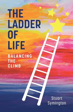 The Ladder of Life: Balancing the Climb