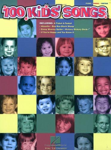 100 Kids' Songs - Hal Leonard Publishing Corporation