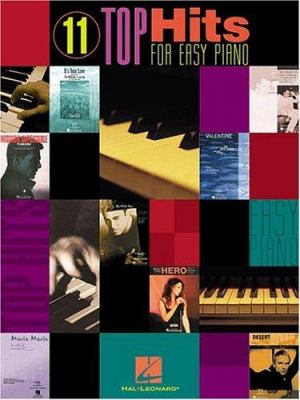 11 Top Hits for Easy Piano 9780634022999