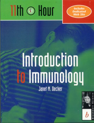 11th Hour: Introduction to Immunology 9780632044153