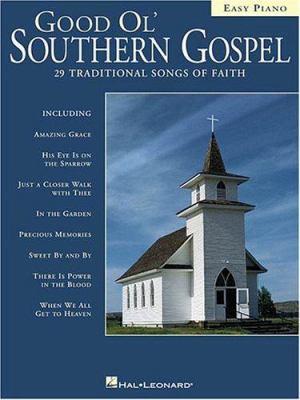 Good Ol' Southern Gospel: Easy Piano 9780634006005
