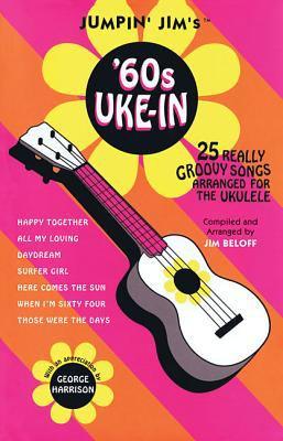 Jumpin' Jim's '60s Uke-In: Ukulele Solo 9780634006319