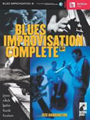Blues Improvisation Complete: BB Instruments [With Play-Along CD] 9780634015304
