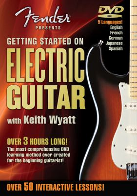 Fender Presents Getting Started on Electric Guitar 9780634037221