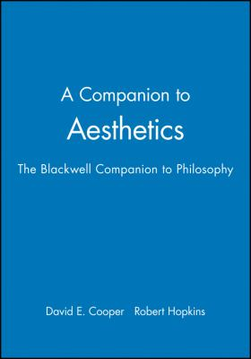 A Companion to Aesthetics: The Blackwell Companion to Philosophy 9780631196594
