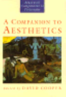 A Companion to Aesthetics: The Blackwell Companion to Philosophy 9780631178019