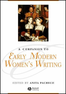A Companion to Early Modern Women's Writing 9780631217022