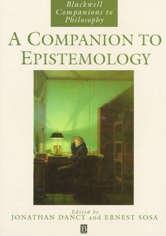 A Companion to Epistemology 9780631192589