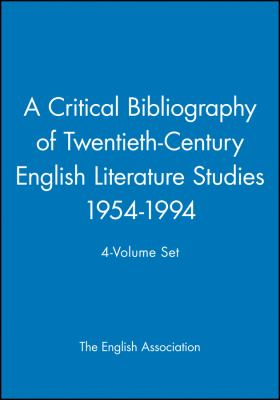 A Critical Bibliography of Twentieth-Century English Literature Studies 1954-1994 9780631209409