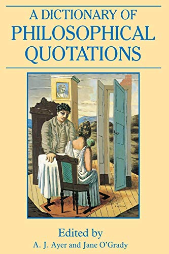 A Dictionary of Philosophical Quotations 9780631194781