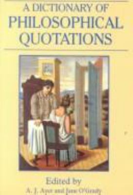 A Dictionary of Philosophical Quotations 9780631170150