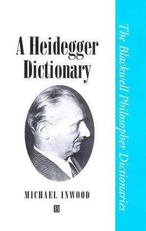 A Heidegger Dictionary 9780631190943