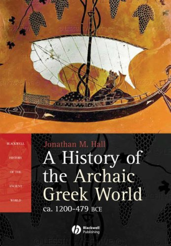 A History of the Archaic Greek World: ca. 1200-479 BCE 9780631226680