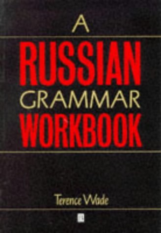 Russian Grammar Workbook 9780631193814