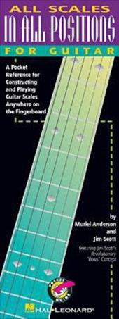 All Scales in All Positions for Guitar: A Pocket Reference for Constructing and Playing Guitar Scales Anywhere on the Fingerboard 2367560
