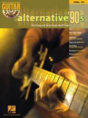Alternative '90s: Guitar Play-Along Volume 51 9780634076411