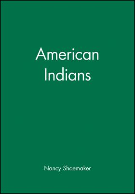 American Indians 9780631219958