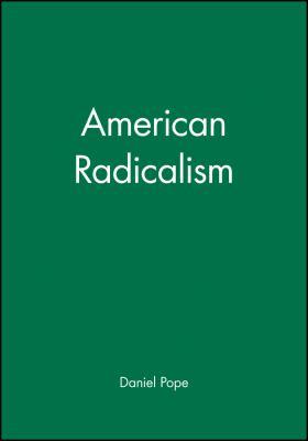 American Radicalism 9780631218982
