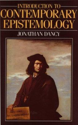 An Introduction to Contemporary Epistemology 9780631136217
