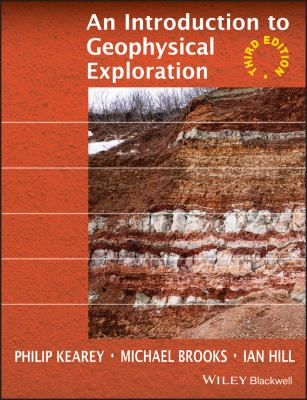 An Introduction to Geophysical Exploration 9780632049295